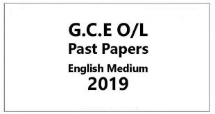 GCE O/L 2019 Past Papers English Medium